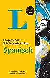 Langenscheidt Schulwörterbuch Pro Spanisch - Buch und App: Spanisch-Deutsch / Deutsch-Spanisch (Langenscheidt Schulwörterbücher Pro)