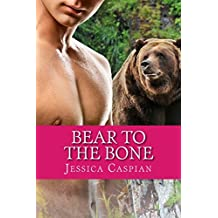 Bear to the Bone: A Paranormal BBW Billionaire Shifter Tale