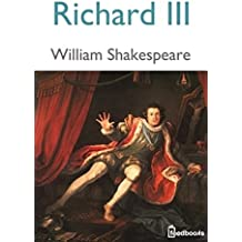 Richard III (Annotated) (English Edition)