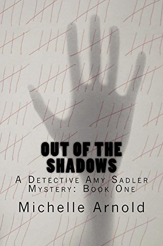 out-of-the-shadows-a-detective-amy-sadler-mystery-book-one-english-edition