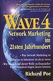 WAVE 4. Network Marketing im 21sten Jahrhundert