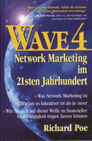 MLM-Service WAVE 4. Network Marketing im 21sten Jahrhundert