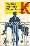 Wer hat Wilma Lathrop?