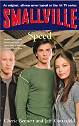 Smallville 5: Speed: Smallville Young Adult Series: Book Five: Speed Bk. 5