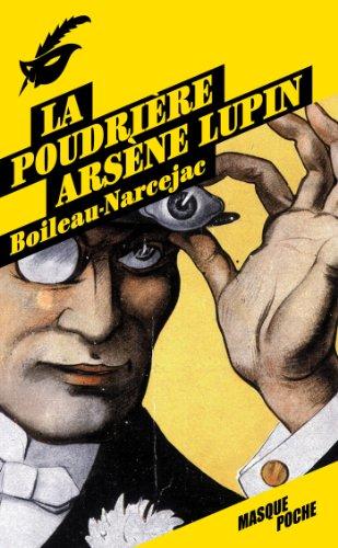 La poudrière - Arsène Lupin