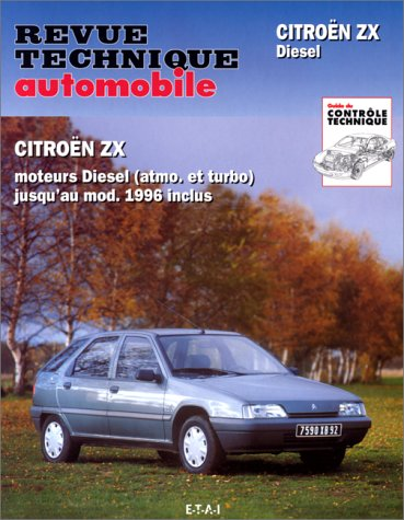 Études & documentation de la Revue technique automobile, N° 548 et 584 : Citroën ZX Diesel et turbo Diesel par Collectif