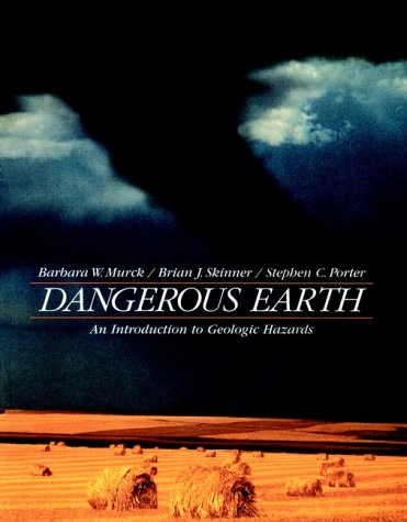 Dangerous Earth: Introduction to Geological Hazards
