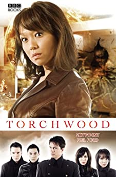 Torchwood: SkyPoint (Torchwood Series Book 8) by [Ford, Phil]