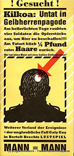 Programmheft Mann ist Mann. Lustspiel von Bertolt Brecht. Premiere 27. Februar (Mann Der Schwarzen Im Kostüm)