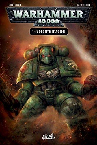 Warhammer 40,000 T01 : Volonté d'acier (Warhammer 40 000 t. 1) par Collectif