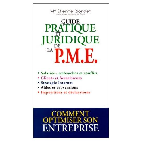 Guide pratique et jurudique de la PME