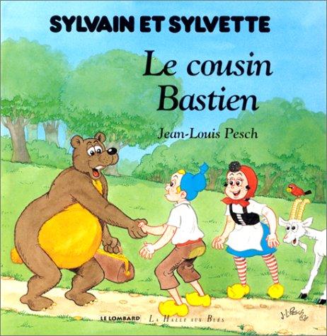 Sylvain et Sylvette : Le cousin Bastien