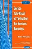 Gestion actif-passif et tarification des services bancaires