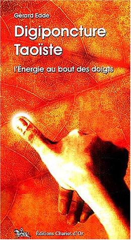Digiponcture taoïste - Énergie bout des doigts