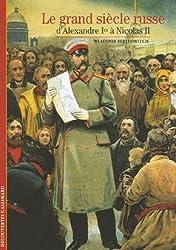 Le grand siècle russe