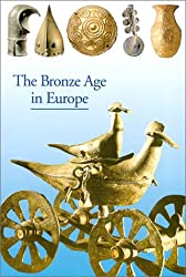 The Bronze Age in Europe (New Horizons S.) (Paperback) - Common