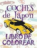 ✌ Coches de Japon ✎ Libro de Colorear Carros Colorear Niños 4 Años ✍ Libro de Colorear Infantil: ✌ Cars of Japan ~ Kids ... Volume 2 (Coches de Japon: Libro de Colorear)