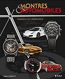 Montres & automobiles, symboles de l'excellence