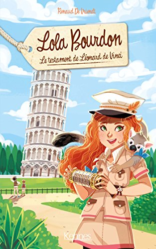 Lola Bourdon T04: Le testament de Lonard de Vinci