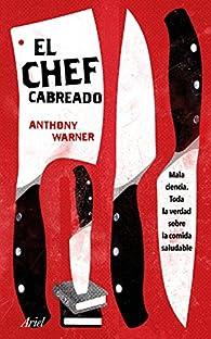 El Chef Cabreado par Anthony Warner