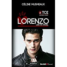 Lorenzo: Like an angel (Spin Off de « À toi »)