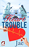 Heart Trouble (English Edition)