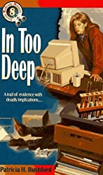 In Too Deep (Jennie McGrady Mystery Series #8) by Patricia H. Rushford (1996-09-01)