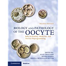 Biology and Pathology of the Oocyte (English Edition)