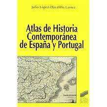 Atlas de historia contemporánea de España y Portugal (Atlas históricos)