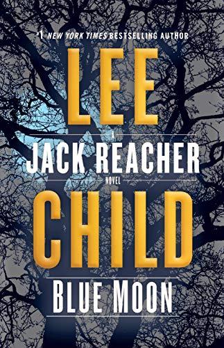 Blue Moon: A Jack Reacher Novel (English Edition)