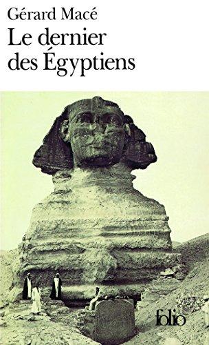 Le dernier des Égyptiens par Gérard Macé