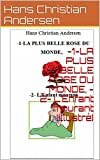 -1-LA PLUS BELLE ROSE DU MONDE,  -2- L'Enfant mourant (illustré)