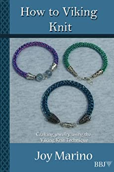 How To Viking Knit: Crafting Jewelry Using the Viking Knit Technique (Jewelry Making, Wire Jewelry, Knitting Wire, Artisan Jewelry) (English Edition)
