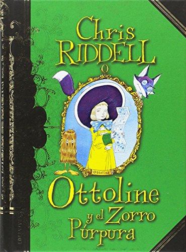 Ottoline y el Zorro Púrpura (COLECCION OTTOLINE)