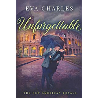 Unforgettable (The New American Royals)
