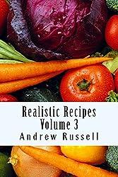 Realistic Recipes - Volume 3