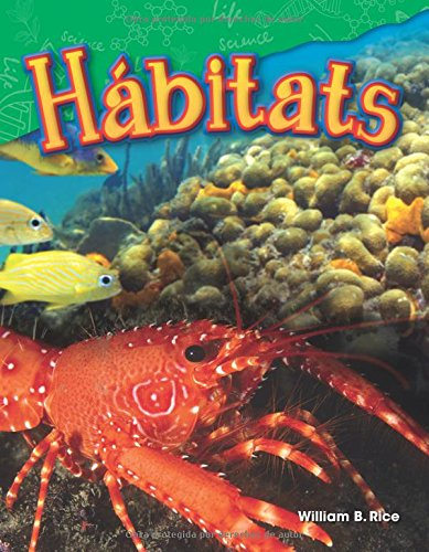 Hábitats (Habitats) (spanish Version) (Science Readers: Content and Literacy)