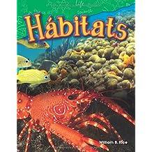Hábitats (Habitats) (spanish Version) (Science Readers: Content and Literacy)