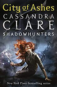 The Mortal Instruments 2: City of Ashes: City of Ashes - Book 2