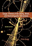 Gauge Theories of the Strong, Weak, and Electromagnetic Inte