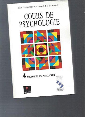 Cours de psychologie, tome 4 : Mesures et analyses