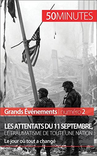 Les attentats du 11 septembre 2001, le t...