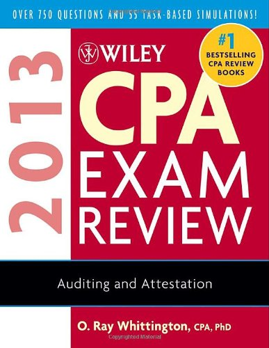 Wiley CPA Exam Review 2013 (Wiley CPA Examination Review: Auditing & Attestation)