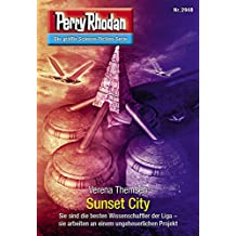 """Perry Rhodan 2948: Sunset City (Heftroman): Perry Rhodan-Zyklus """"Genesis"""" (Perry Rhodan-Erstauflage)"""