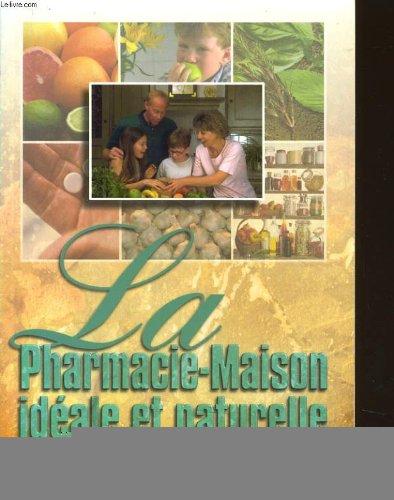 Pharmacie maison ideale et naturelle