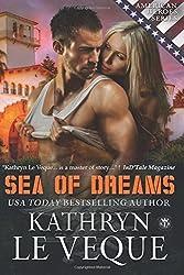 Sea of Dreams by Kathryn Le Veque (2014-02-06)