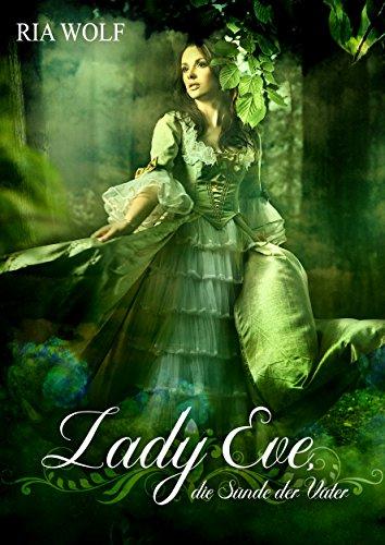 Lady Eve, die Sünde der Väter (Vergangenheit Sünden Der)