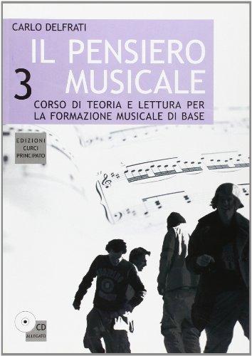 Il pensiero musicale. Per la Scuola media. Con CD Audio: 3