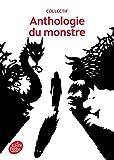 Anthologie du monstre (Classique) - Format Kindle - 9782013971768 - 4,49 €