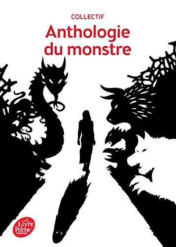 Anthologie du monstre (Classique) (French Edition)